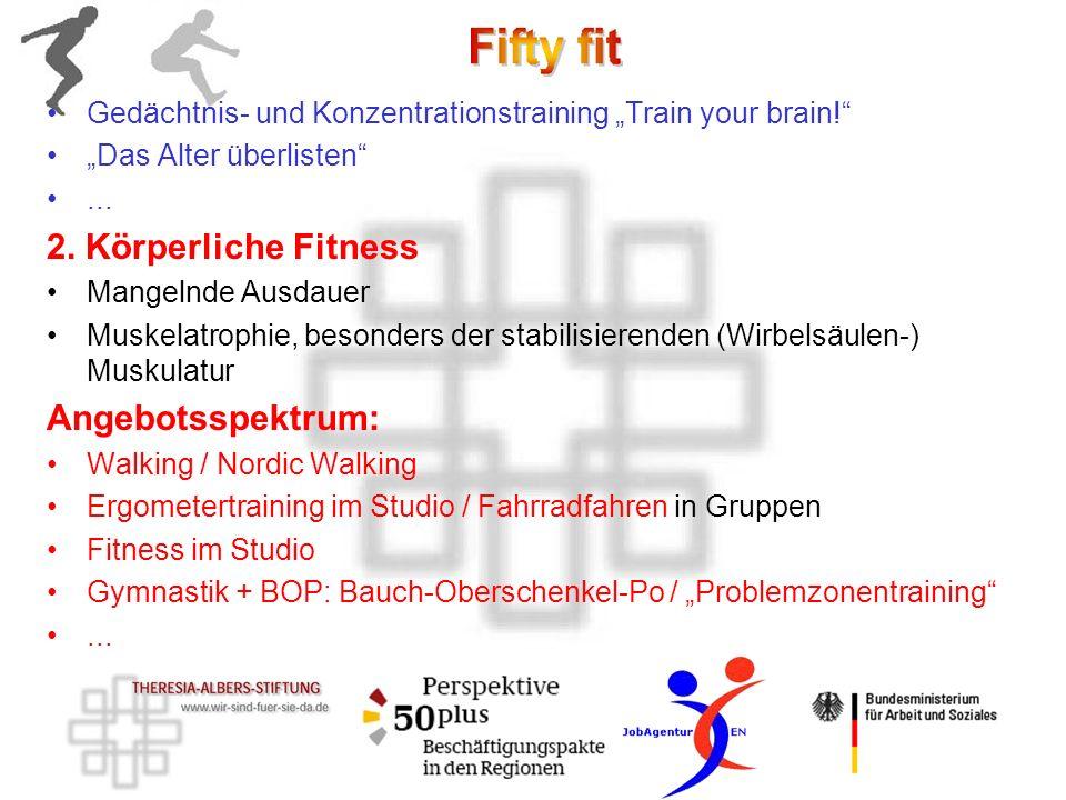 2. Körperliche Fitness Angebotsspektrum: