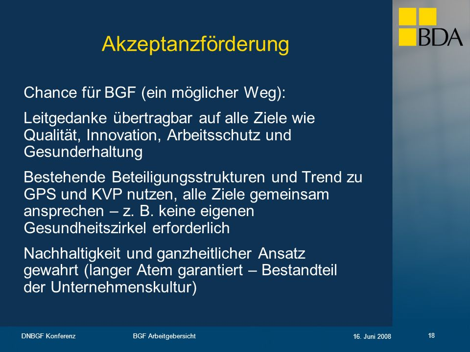 Akzeptanzförderung Chance für BGF (ein möglicher Weg):