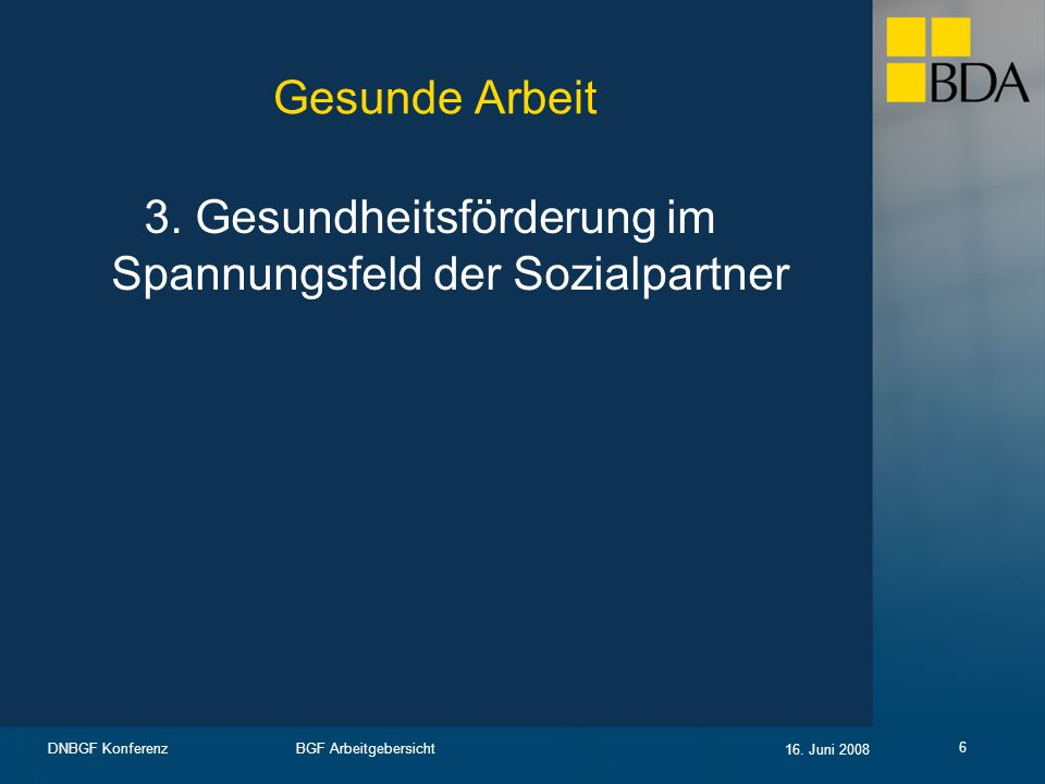 3. Gesundheitsförderung im Spannungsfeld der Sozialpartner