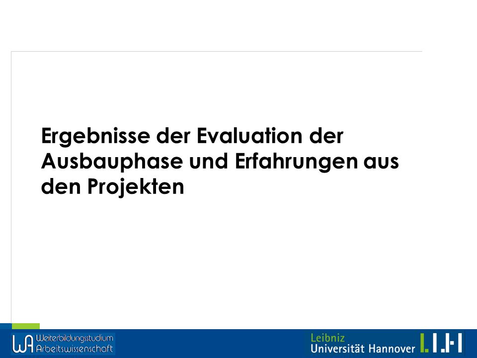 Ergebnisse der Evaluation der Ausbauphase und Erfahrungen aus den Projekten