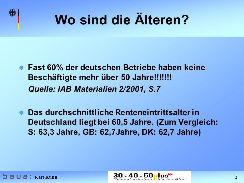 Wo sind die Älteren Fast 60% der deutschen Betriebe haben keine Beschäftigte mehr über 50 Jahre!!!!!!!