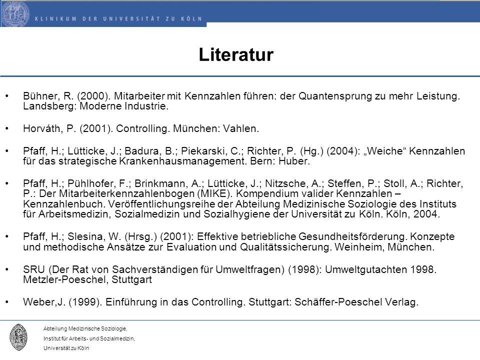 Literatur Bühner, R. (2000). Mitarbeiter mit Kennzahlen führen: der Quantensprung zu mehr Leistung. Landsberg: Moderne Industrie.