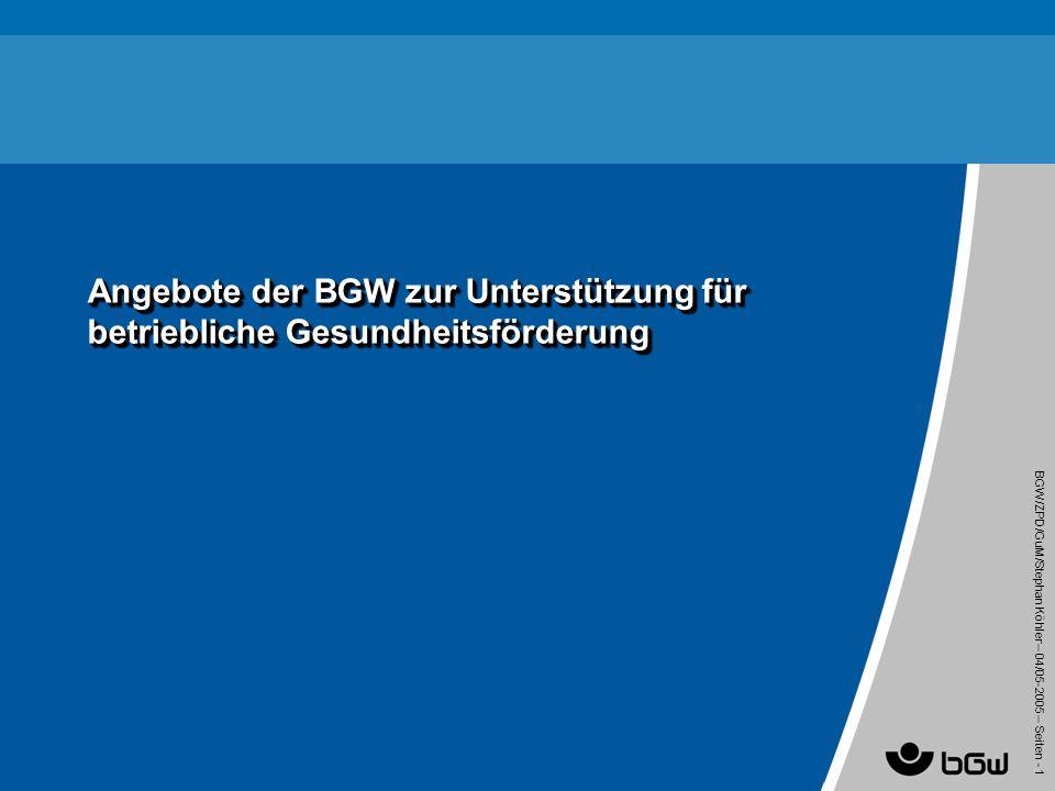 Angebote der BGW zur Unterstützung für betriebliche Gesundheitsförderung