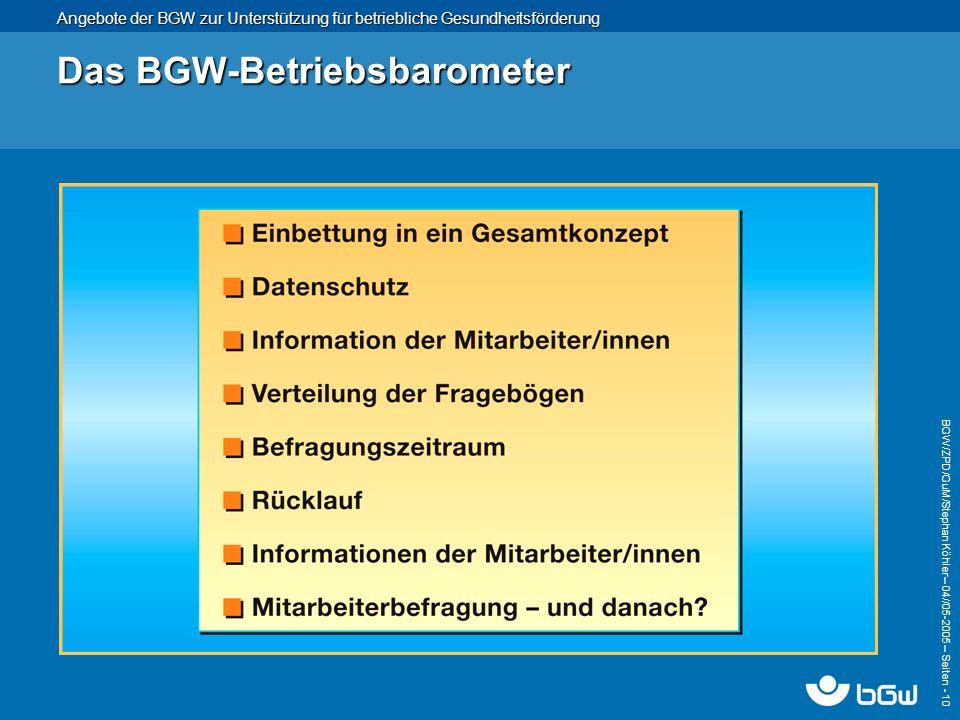 Das BGW-Betriebsbarometer