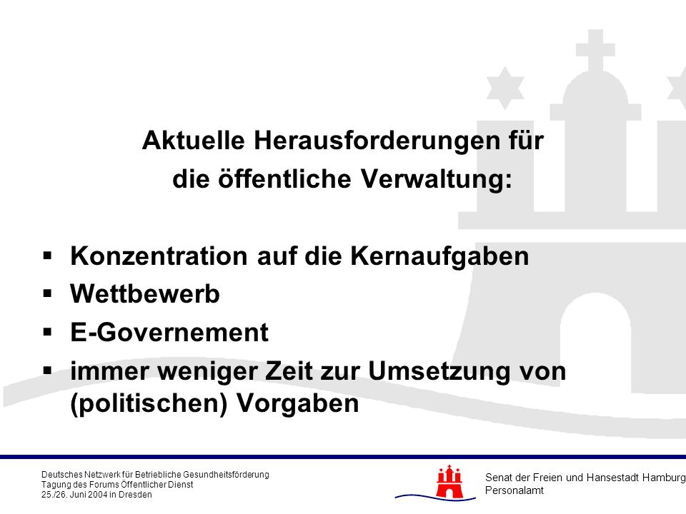 Aktuelle Herausforderungen für die öffentliche Verwaltung: