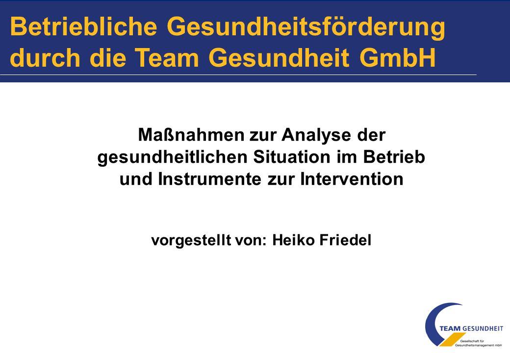 Betriebliche Gesundheitsförderung durch die Team Gesundheit GmbH
