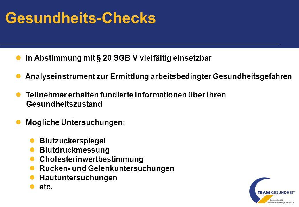 Gesundheits-Checks in Abstimmung mit § 20 SGB V vielfältig einsetzbar