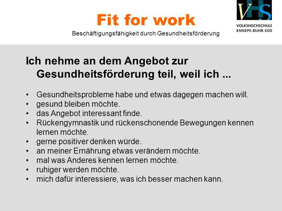 Fit for work Beschäftigungsfähigkeit durch Gesundheitsförderung