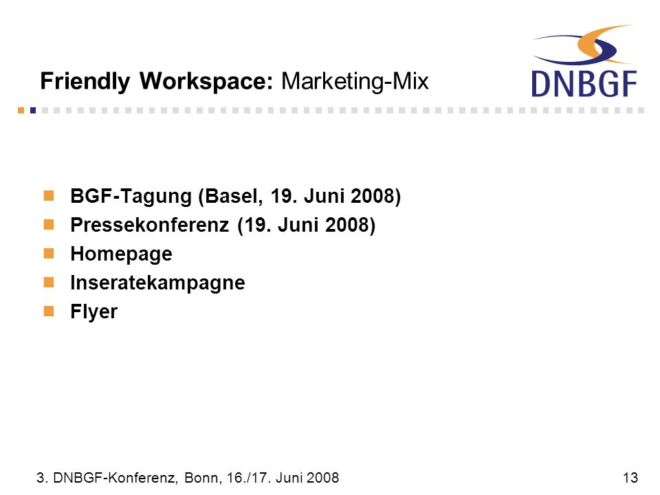 Friendly Workspace: Marketing-Mix