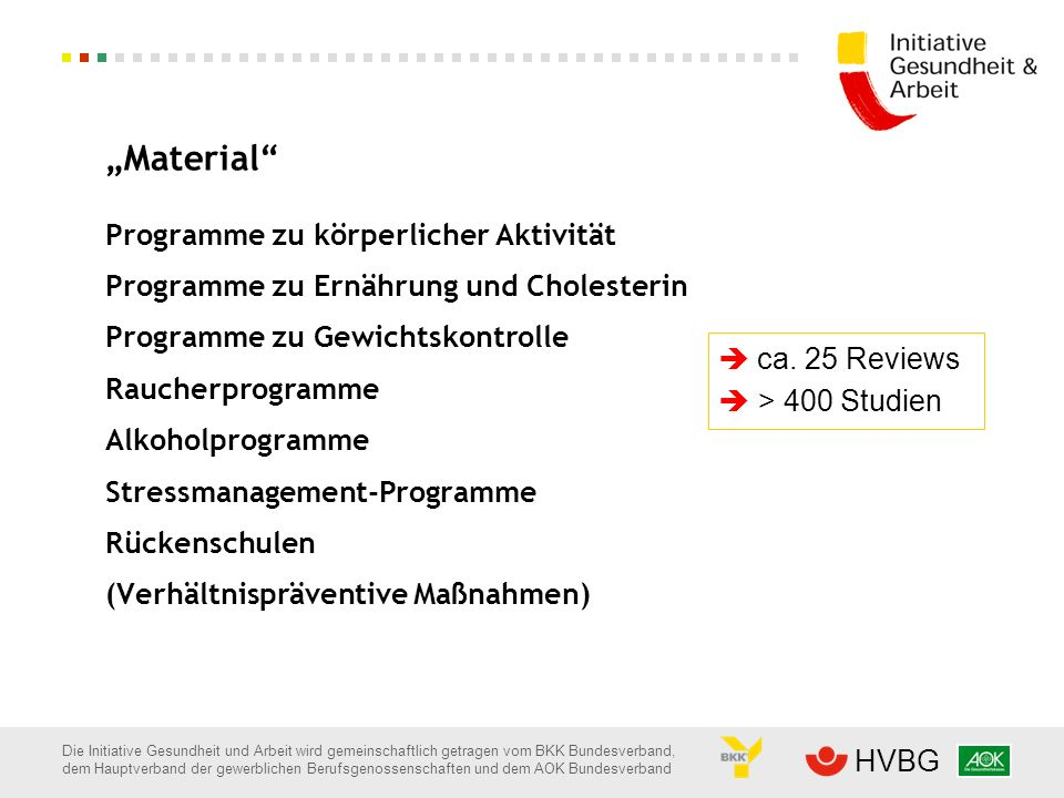 """""""Material Programme zu körperlicher Aktivität. Programme zu Ernährung und Cholesterin. Programme zu Gewichtskontrolle."""