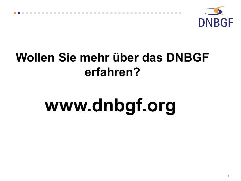 Wollen Sie mehr über das DNBGF erfahren