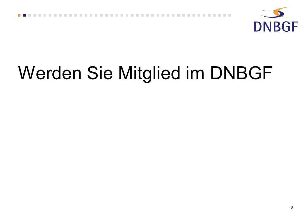 Werden Sie Mitglied im DNBGF