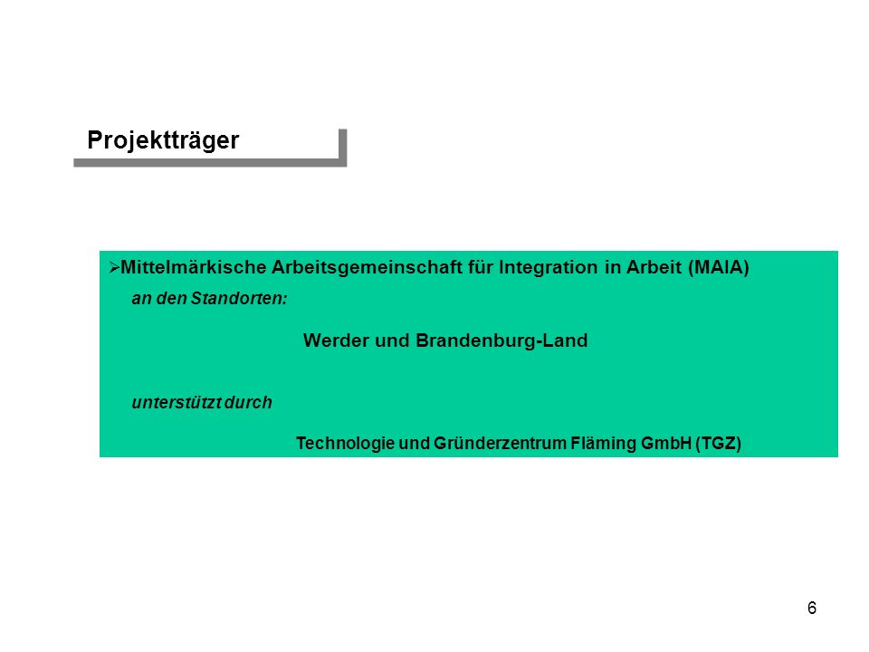 Projektträger Werder und Brandenburg-Land