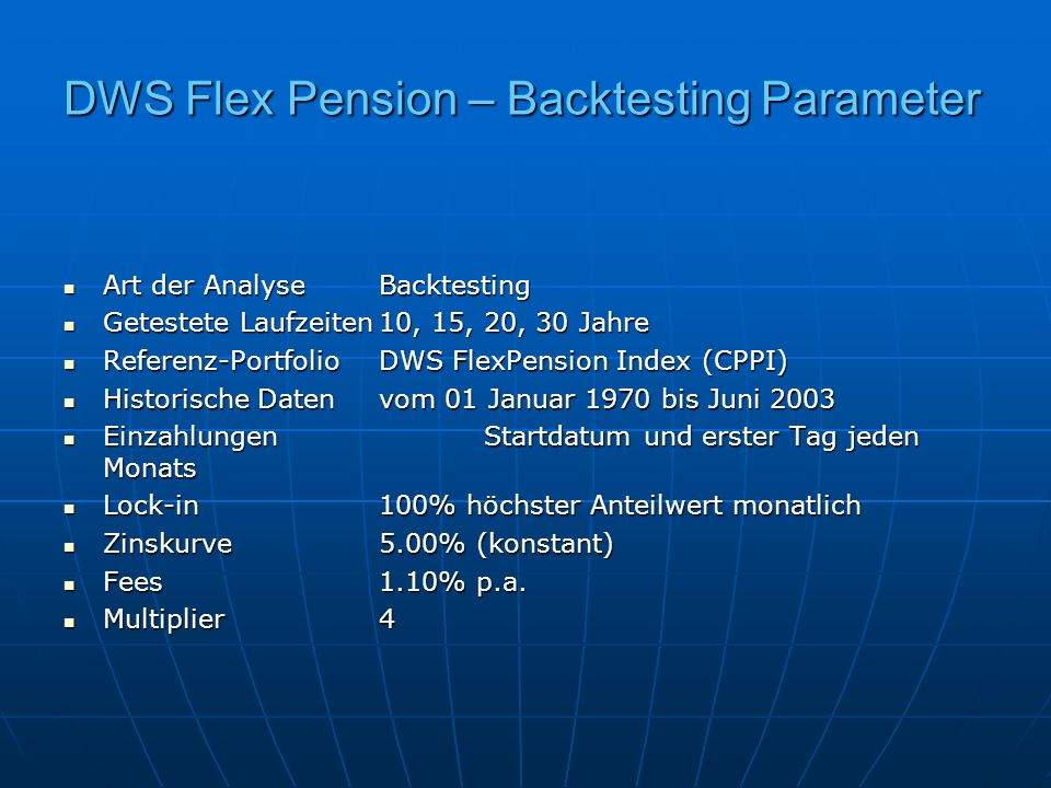 DWS Flex Pension – Backtesting Parameter