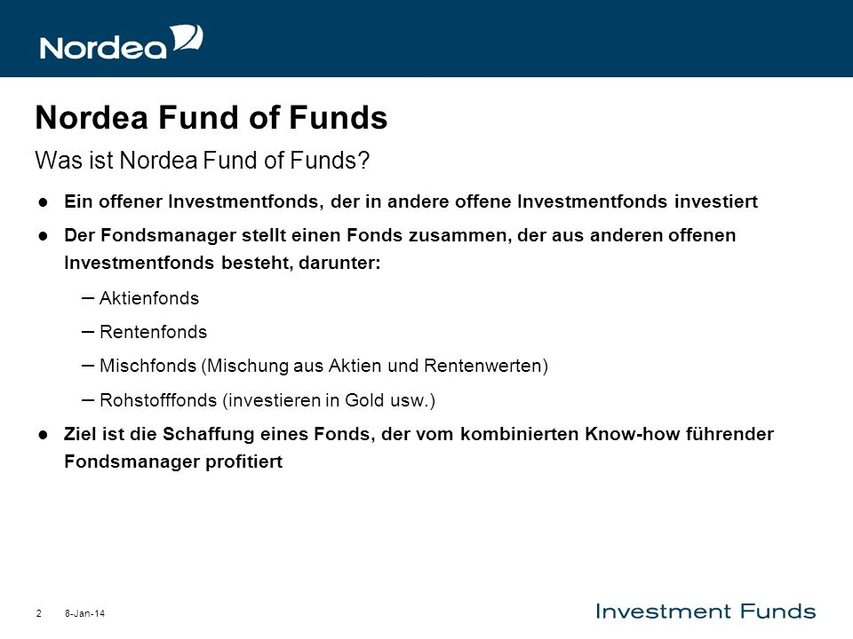 Nordea Fund of Funds Was ist Nordea Fund of Funds