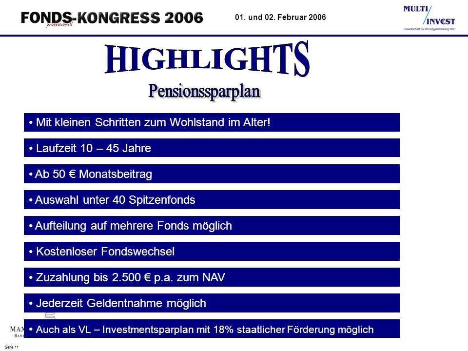 HIGHLIGHTS Pensionssparplan