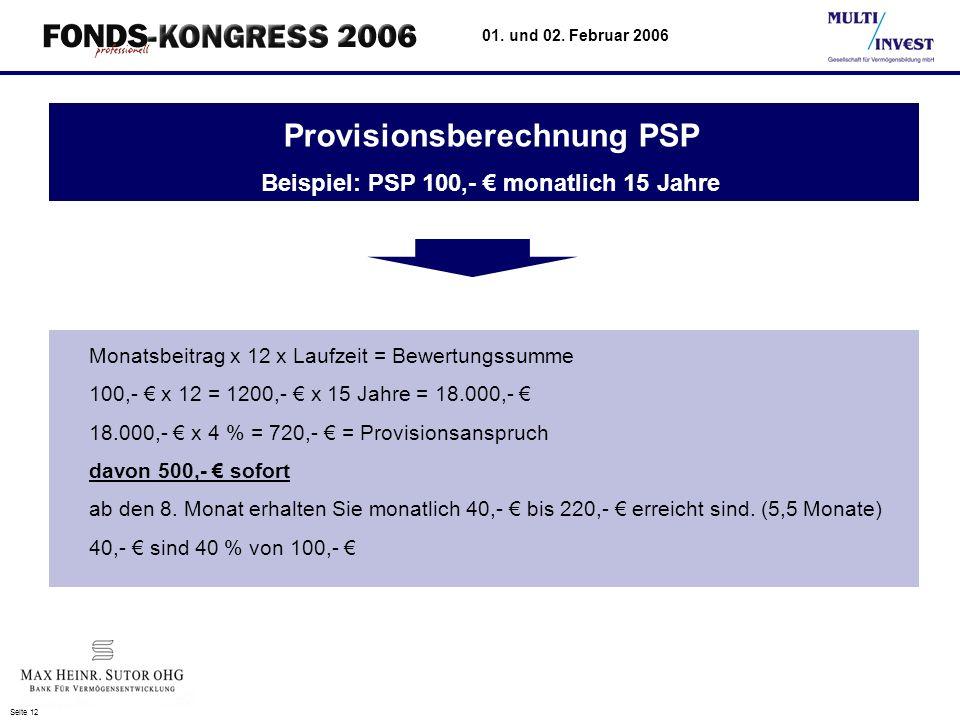 Provisionsberechnung PSP Beispiel: PSP 100,- € monatlich 15 Jahre