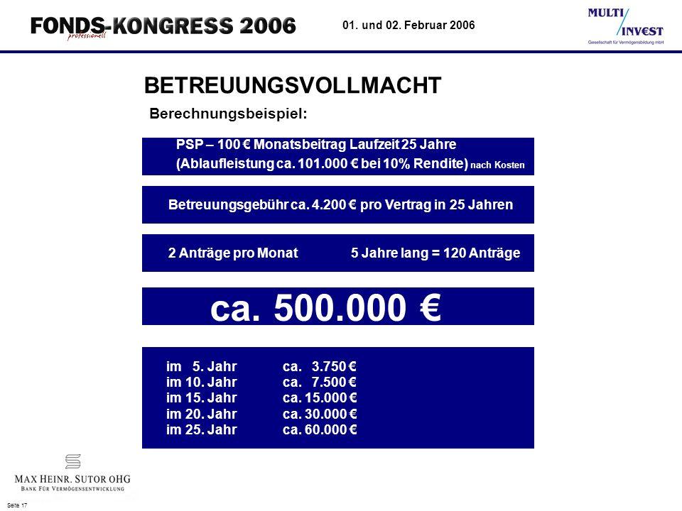 ca. 500.000 € BETREUUNGSVOLLMACHT Berechnungsbeispiel: