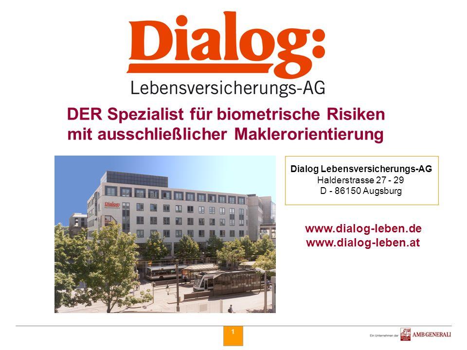 Dialog Lebensversicherungs-AG Halderstrasse 27 - 29 D - 86150 Augsburg