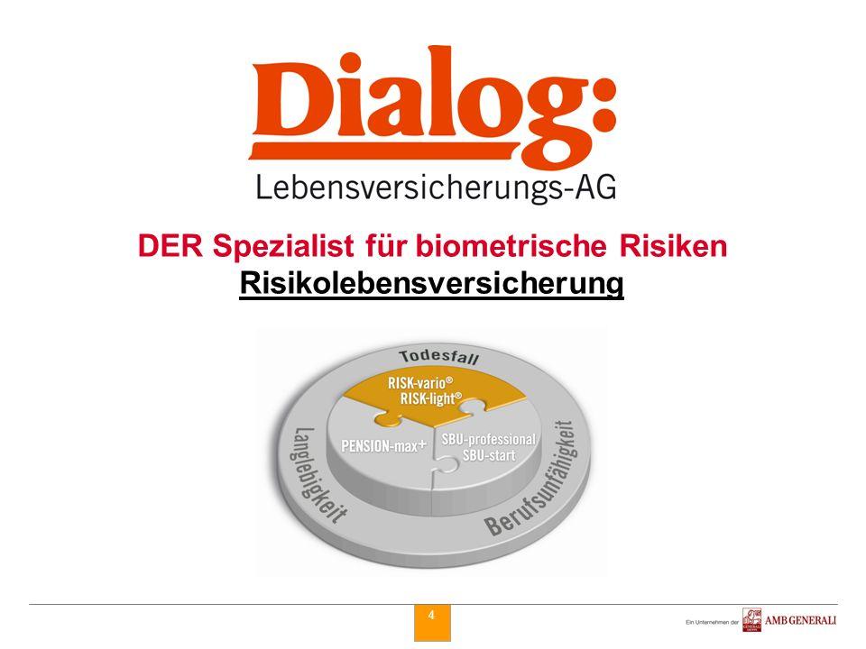 DER Spezialist für biometrische Risiken Risikolebensversicherung
