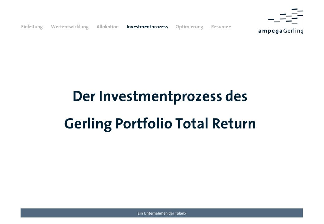 Der Investmentprozess des Gerling Portfolio Total Return