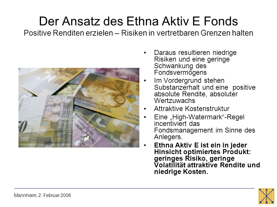 Der Ansatz des Ethna Aktiv E Fonds Positive Renditen erzielen – Risiken in vertretbaren Grenzen halten