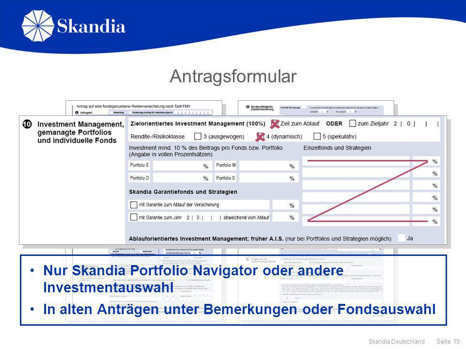 Antragsformular   Nur Skandia Portfolio Navigator oder andere Investmentauswahl.
