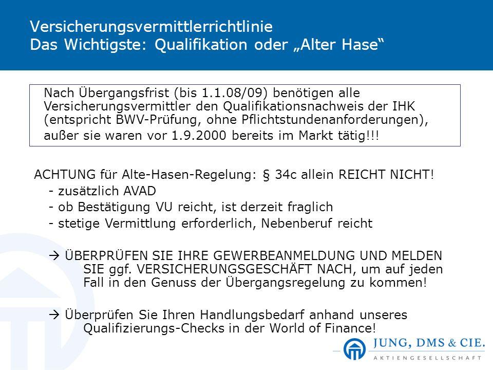 """Versicherungsvermittlerrichtlinie Das Wichtigste: Qualifikation oder """"Alter Hase"""