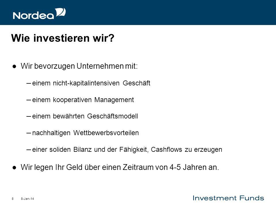 Wie investieren wir Wir bevorzugen Unternehmen mit: