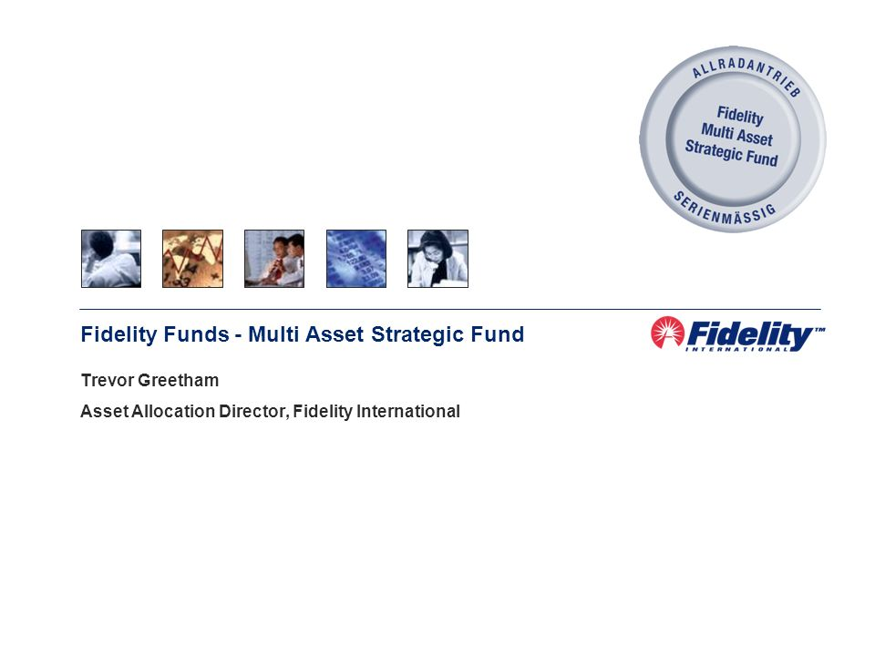 Fidelity Funds - Multi Asset Strategic Fund