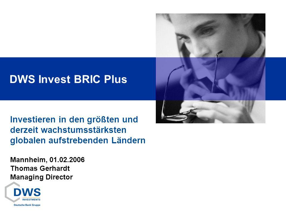 DWS Invest BRIC Plus Investieren in den größten und