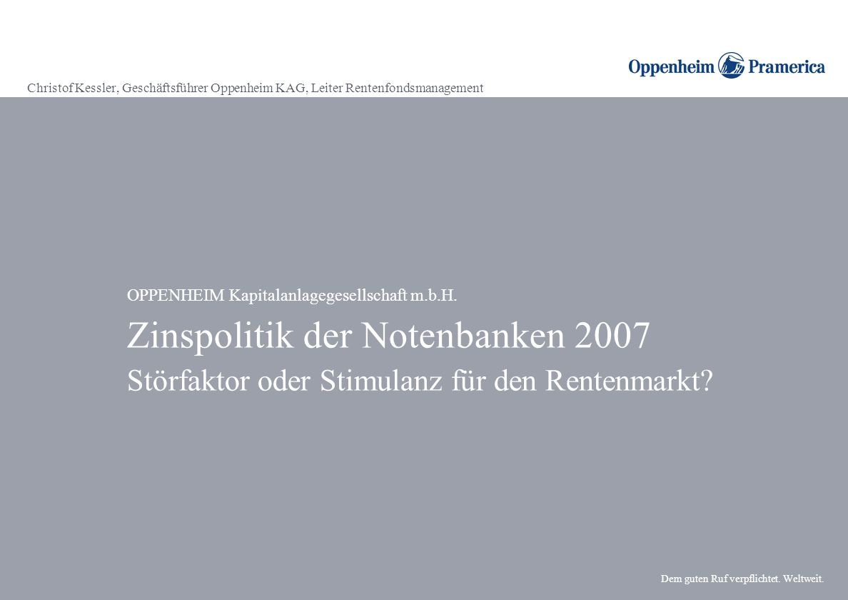 Christof Kessler, Geschäftsführer Oppenheim KAG, Leiter Rentenfondsmanagement