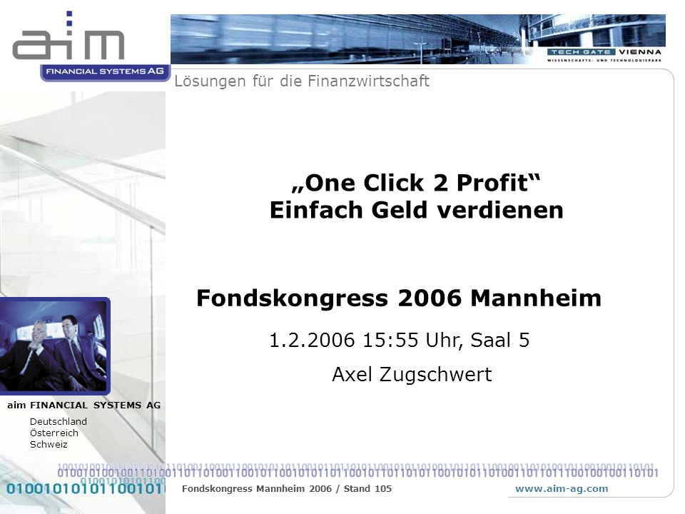 """""""One Click 2 Profit Einfach Geld verdienen"""