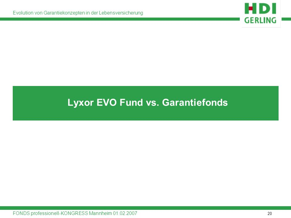 Lyxor EVO Fund vs. Garantiefonds