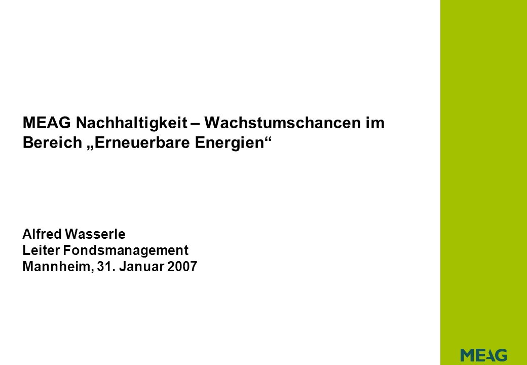 Alfred Wasserle Leiter Fondsmanagement Mannheim, 31. Januar 2007