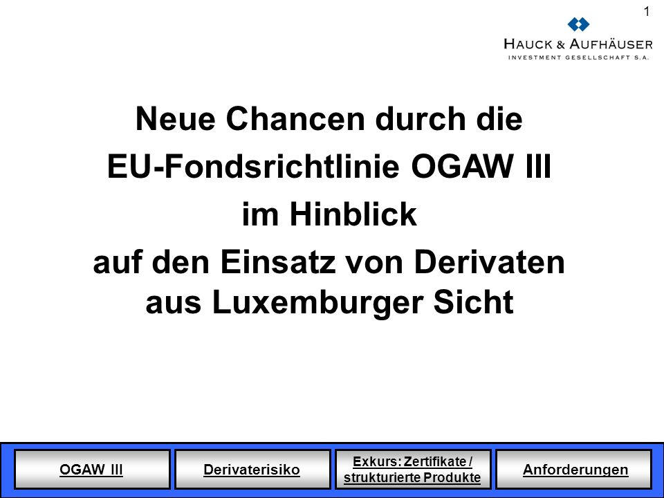 EU-Fondsrichtlinie OGAW III im Hinblick