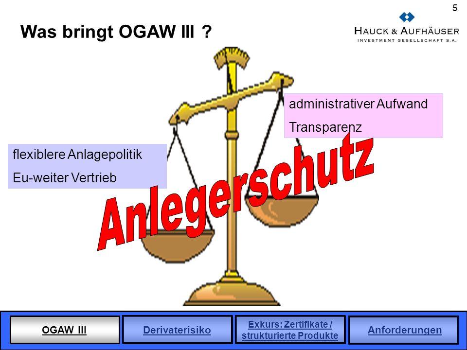 Anlegerschutz Was bringt OGAW III administrativer Aufwand