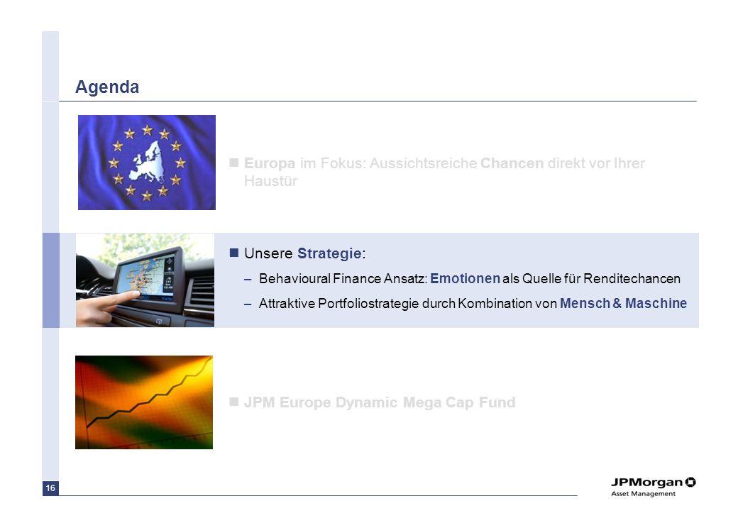 Agenda Europa im Fokus: Aussichtsreiche Chancen direkt vor Ihrer Haustür. Unsere Strategie: