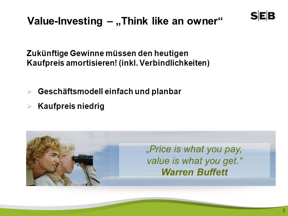 "Value-Investing – ""Think like an owner"