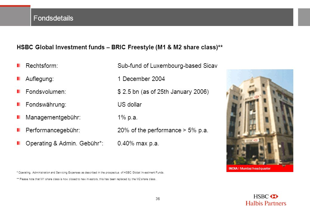 FondsdetailsHSBC Global Investment funds – BRIC Freestyle (M1 & M2 share class)** Rechtsform: Sub-fund of Luxembourg-based Sicav.