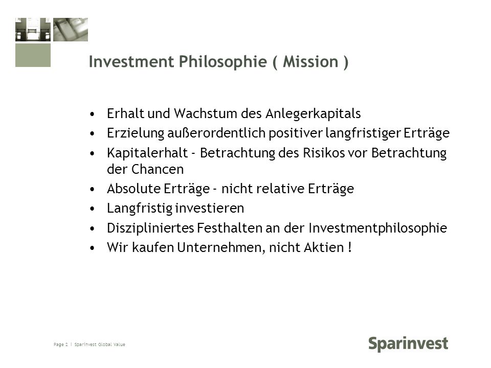 Investment Philosophie ( Mission )