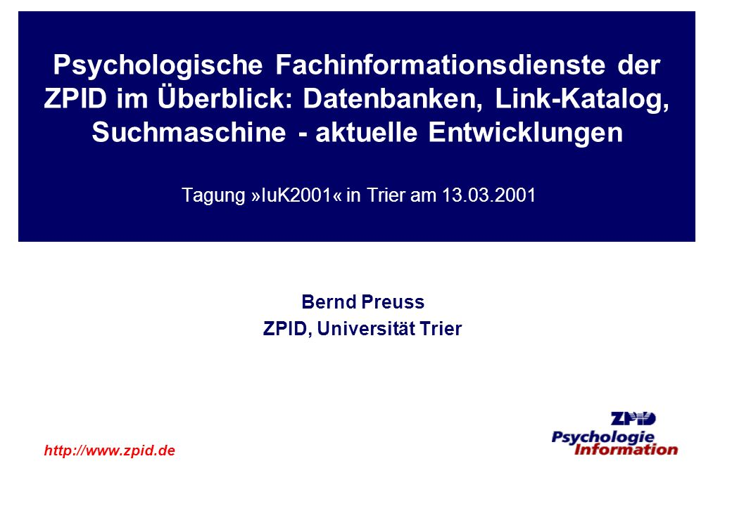 Bernd Preuss ZPID, Universität Trier http://www.zpid.de