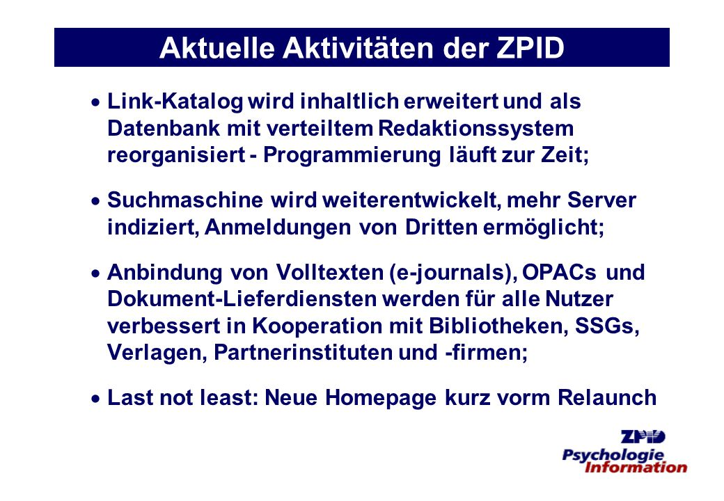 Aktuelle Aktivitäten der ZPID
