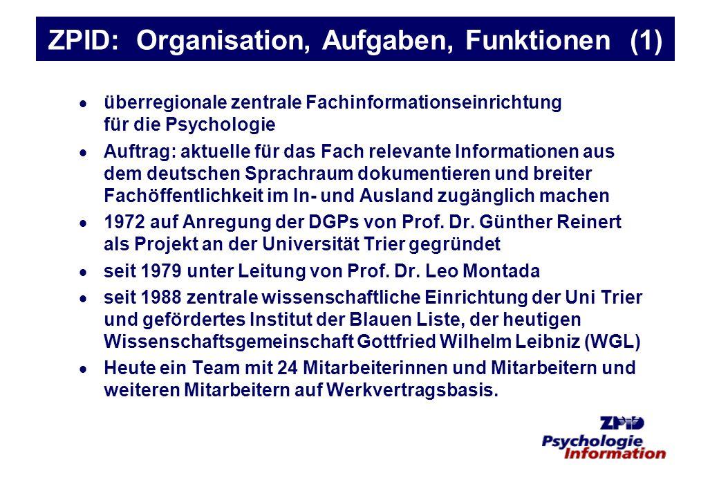 ZPID: Organisation, Aufgaben, Funktionen (1)
