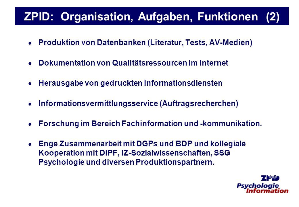 ZPID: Organisation, Aufgaben, Funktionen (2)