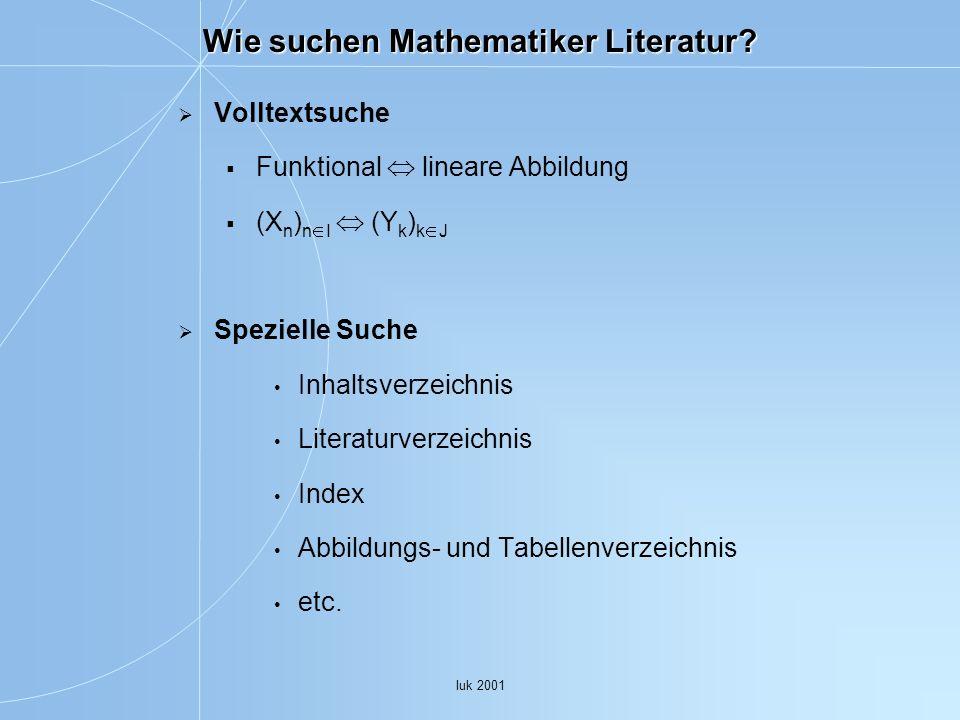 Wie suchen Mathematiker Literatur