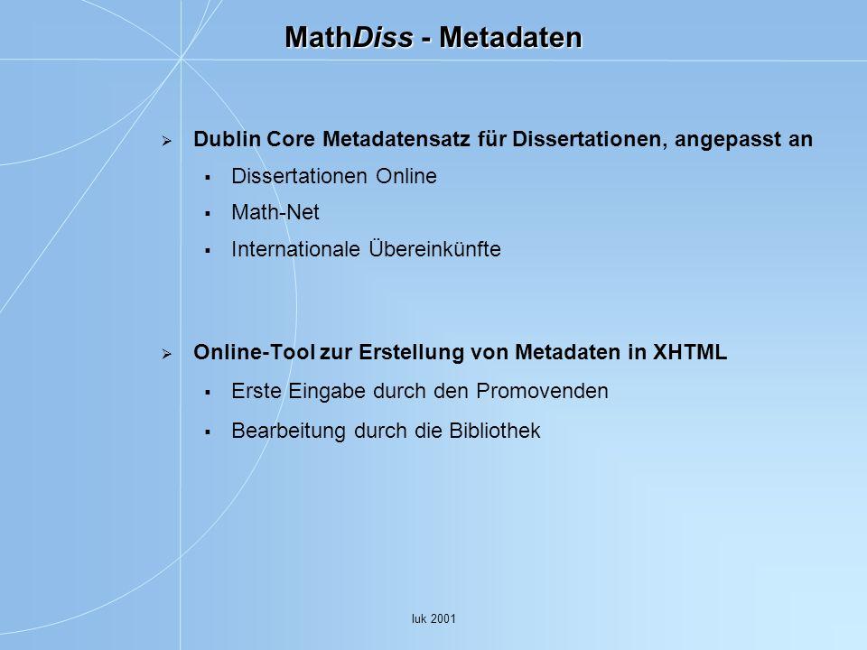 MathDiss - Metadaten Dublin Core Metadatensatz für Dissertationen, angepasst an. Dissertationen Online.