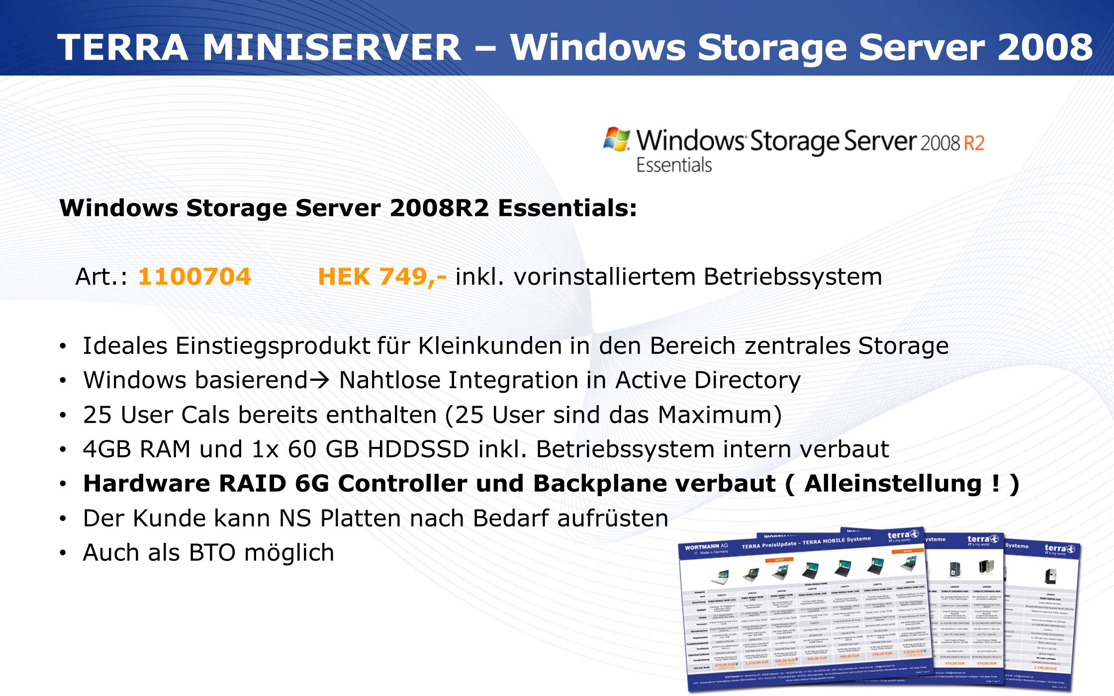 TERRA MINISERVER – Windows Storage Server 2008