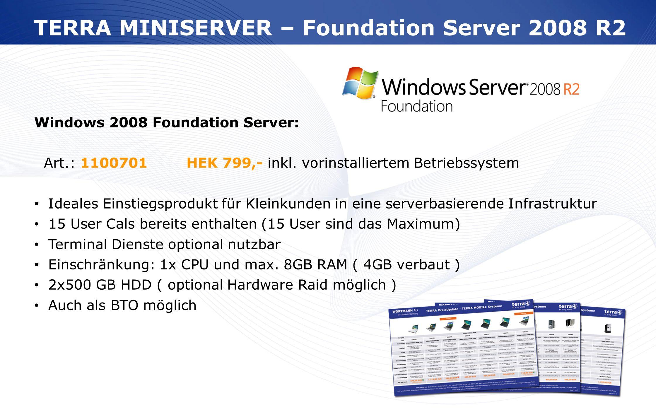 TERRA MINISERVER – Foundation Server 2008 R2