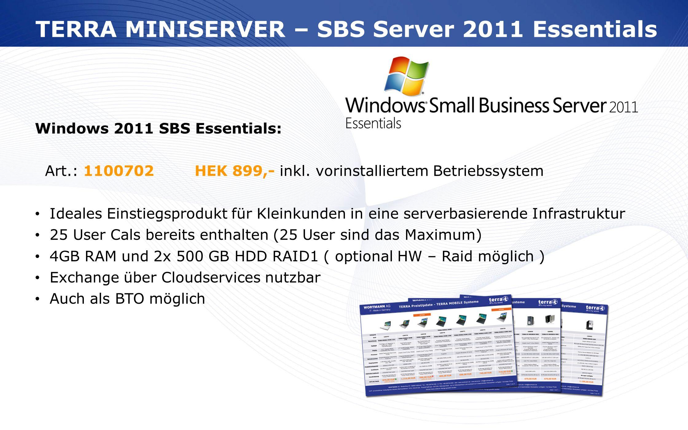 TERRA MINISERVER – SBS Server 2011 Essentials